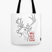 Wildlife Is Your Friend Tote Bag