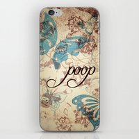 Because poop can be pretty too. Don't be mean to poop. iPhone & iPod Skin