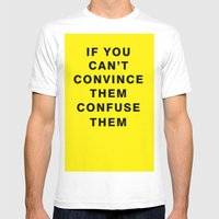 If You Can't Convince Th… Mens Fitted Tee White SMALL