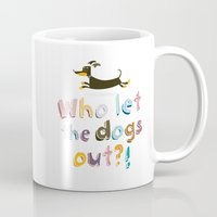 Who Let The Dogs Out? Mug