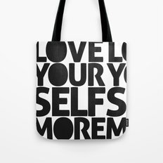 LOVE YOURSELF MORE Tote Bag
