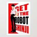 GET IN THE ROBOT SHINJI Art Print
