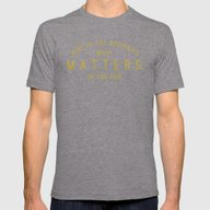 Mind What Matters Mens Fitted Tee Tri-Grey SMALL