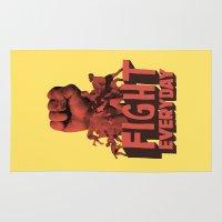 FIGHT EVERYDAY Rug
