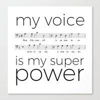 My voice is my super power (bass, white version) Canvas Print