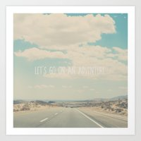 lets go on an adventure ... Art Print