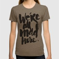 ...MAD HERE Womens Fitted Tee Tri-Coffee LARGE