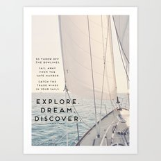 Explore. Dream. Discover. Art Print