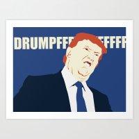 Donald Drumpf Art Print