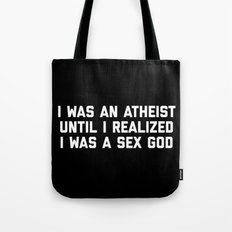 Sex God Funny Quote Tote Bag