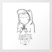 Sk8 oR CrY Art Print