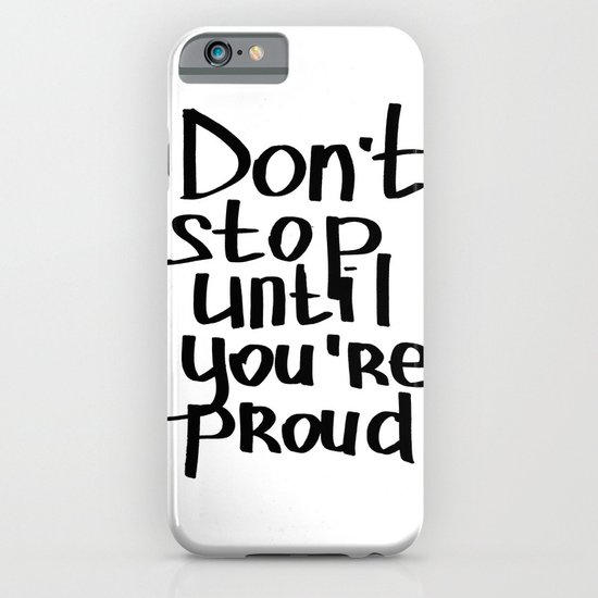 do not stop iPhone & iPod Case