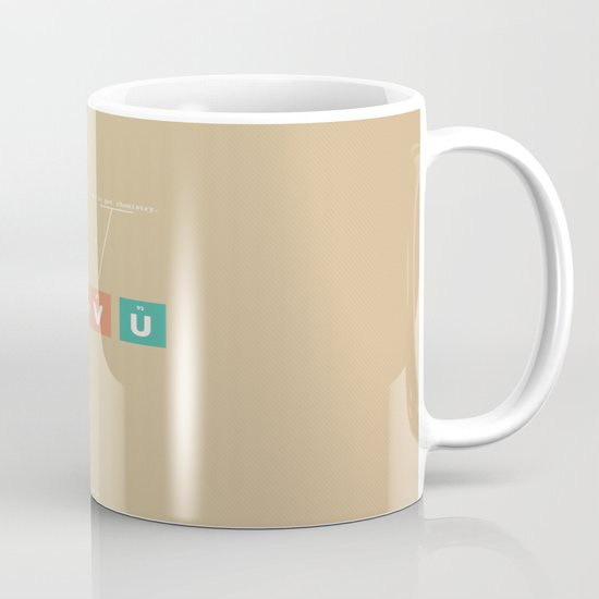 We've Got Chemistry Mug