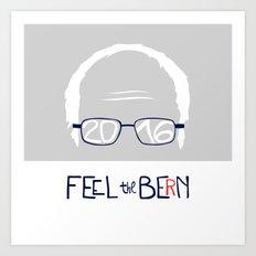 Feel the Bern Art Print