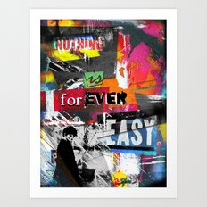 Nothing is ever easy. Art Print