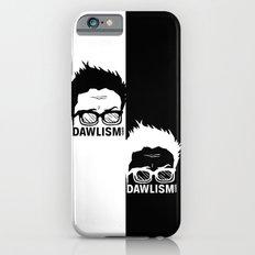 Dual Dawlism iPhone 6 Slim Case
