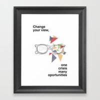 Change Your View, One Cr… Framed Art Print