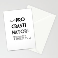 The Procrastinator (some) Times Stationery Cards
