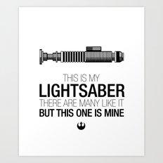 This is my Lightsaber (Luke Version) Art Print
