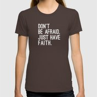 T-shirt featuring JUST HAVE FAITH by Pocket Fuel