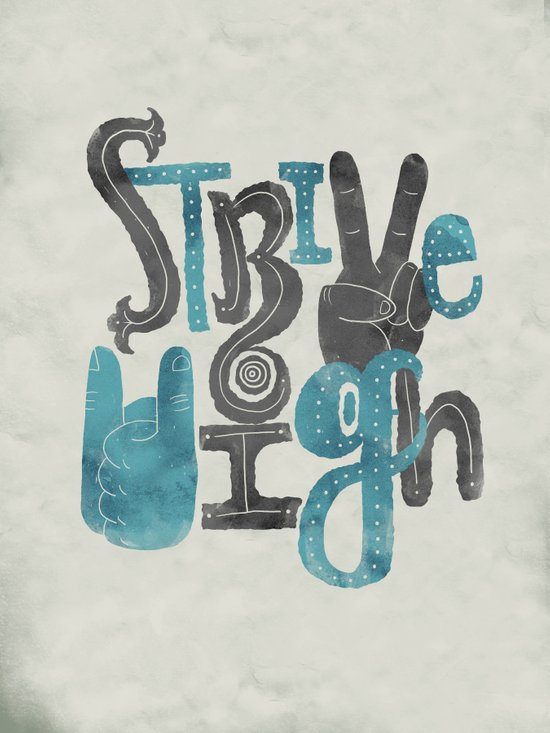 Strive High Art Print