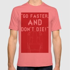 Go Faster, And Don't Die! Mens Fitted Tee Pomegranate SMALL