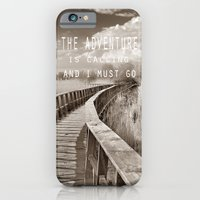 The adventure is calling, and I must go iPhone 6 Slim Case