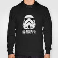 All Your Base Are Belong… Hoody