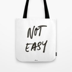 Not Easy Tote Bag