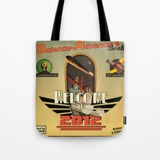 Welcome in 2012 Tote Bag