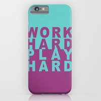 iPhone & iPod Case featuring Work Hard Play Hard by Jackie Wyant