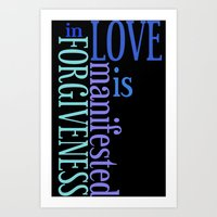 Love Is Forgiveness (in … Art Print