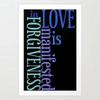 Love is Forgiveness (in Black) Art Print