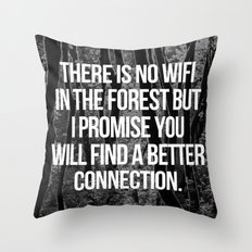 No WiFi In The Forest Motivational Quote Throw Pillow
