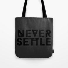 Never Settle Tote Bag