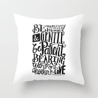 BE GENTLE BE PATIENT Throw Pillow