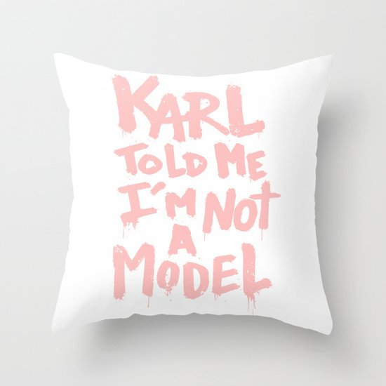 Karl told me... Throw Pillow