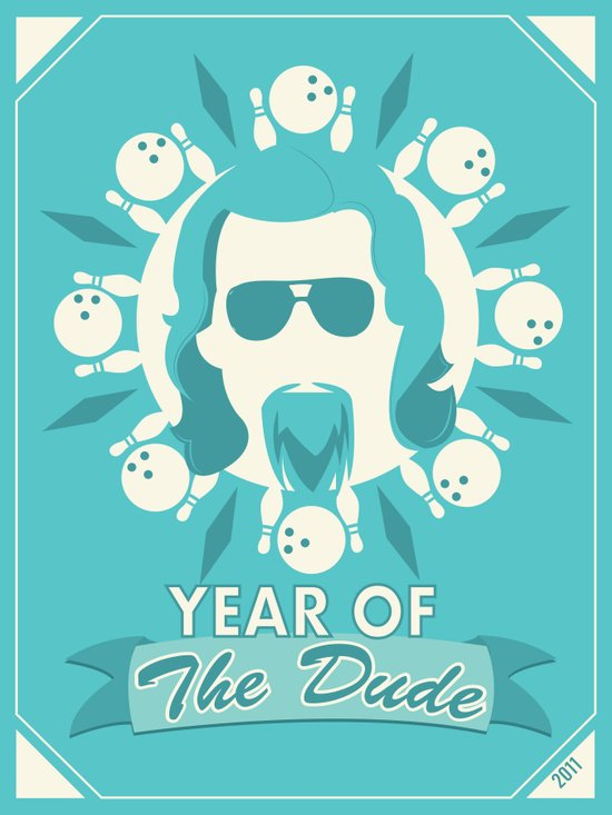 Year of the Dude Art Print