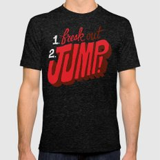 1. Freak Out. 2. Jump Mens Fitted Tee Tri-Black SMALL