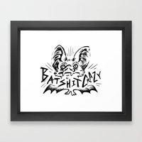 Batshit Crazy Framed Art Print