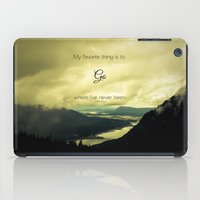 Where I've Never Been iPad Case