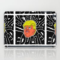 Trump loves the Poorly Educated iPad Case