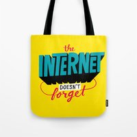 The Internet Doesn't Forget Tote Bag