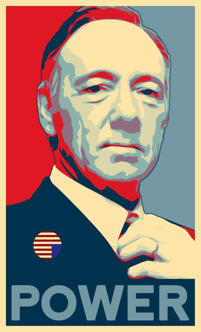 House Of Cards Frank Underwood Hope Power Poster Art