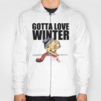 Gotta love winter Hoody