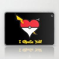 Valentine, I Choose You! Laptop & iPad Skin