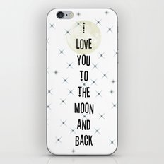 I love you to the moon and back iPhone & iPod Skin