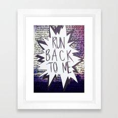 Come Back To Me Framed Art Print