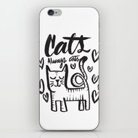 ALWAYS CATS iPhone & iPod Skin