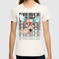 Did You Say Fierce? Womens Fitted Tee Natural SMALL